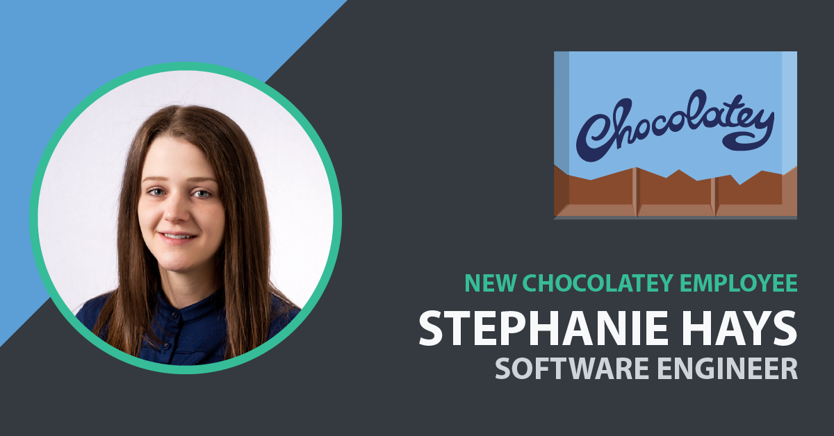 Stephanie Hays Joins Chocolatey as Front-End Web Developer